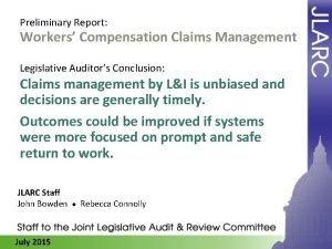 Preliminary Report Workers Compensation Claims Management Legislative Auditors