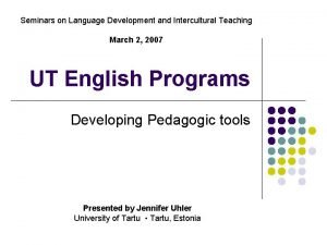 Seminars on Language Development and Intercultural Teaching March