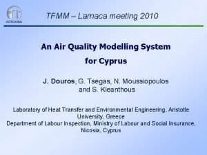 AUTLHTEE TFMM Larnaca meeting 2010 An Air Quality