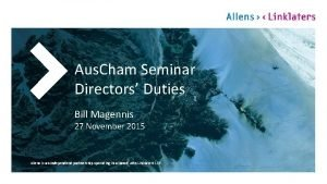Aus Cham Seminar Directors Duties Bill Magennis 27