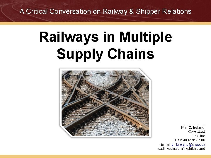A Critical Conversation on Railway Shipper Relations Railways