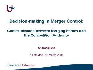 Decisionmaking in Merger Control Communication between Merging Parties