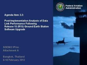 Federal Aviation Administration Agenda Item 2 2 PostImplementation