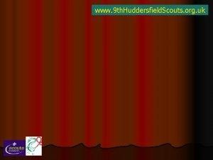 www 9 th Huddersfield Scouts org uk www