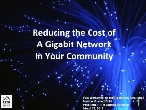 Reducing the Cost of A Gigabit Network In
