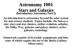 Astronomy 1001 Stars and Galaxies Introductory Astronomy Part