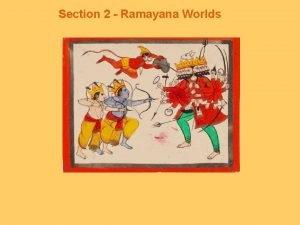 Section 2 Ramayana Worlds Hinduism An umbrella religion