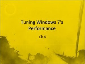 Tuning Windows 7s Performance Ch 6 Monitoring Performance