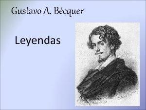 Gustavo A Bcquer Leyendas Romanticismo El Romanticismo adems