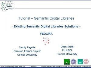 Tutorial Semantic Digital Libraries Existing Semantic Digital Libraries