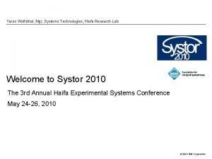 Yaron Wolfsthal Mgr Systems Technologies Haifa Research Lab