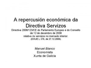A repercusin econmica da Directiva Servizos Directiva 2006123CE