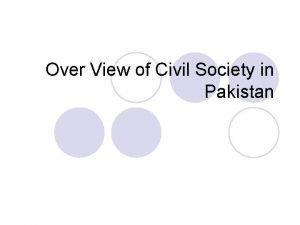 Over View of Civil Society in Pakistan Civil