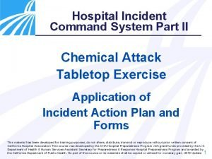 Hospital Incident Command System Part II Chemical Attack