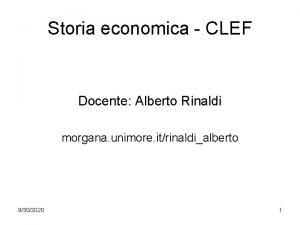 Storia economica CLEF Docente Alberto Rinaldi morgana unimore