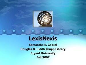 Lexis Nexis Samantha E Cabral Douglas Judith Krupp