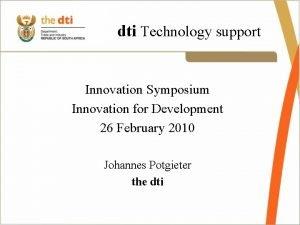 dti Technology support Innovation Symposium Innovation for Development