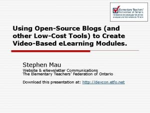 Using OpenSource Blogs and other LowCost Tools to
