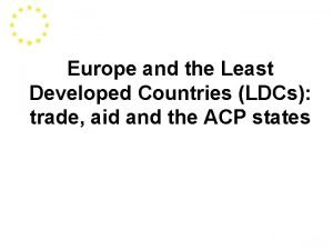 Europe and the Least Developed Countries LDCs trade