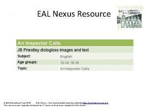 EAL Nexus Resource An Inspector Calls JB Priestley