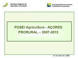 Secretaria Regional da Agricultura e Florestas Direco Regional