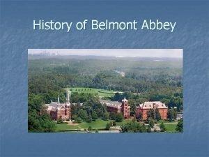 History of Belmont Abbey St Michael Abbey Germany