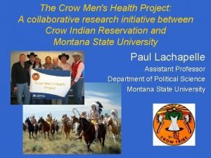 The Crow Mens Health Project A collaborative research