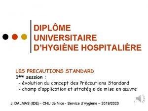 DIPLME UNIVERSITAIRE DHYGINE HOSPITALIRE LES PRECAUTIONS STANDARD 1re