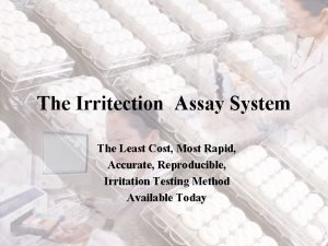 The Irritection Assay System The Least Cost Most