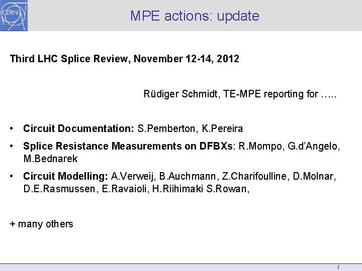 MPE actions update Third LHC Splice Review November