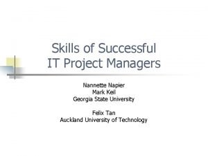 Skills of Successful IT Project Managers Nannette Napier