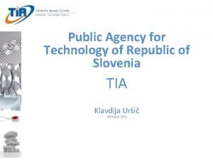 Public Agency for Technology of Republic of Slovenia