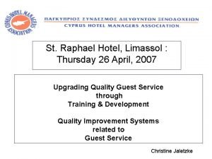 St Raphael Hotel Limassol Thursday 26 April 2007