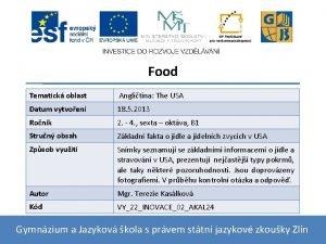 Food Tematick oblast Anglitina The USA Datum vytvoen