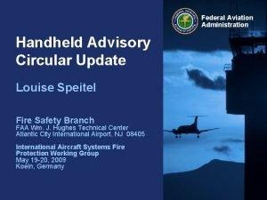 Federal Aviation Administration Handheld Advisory Circular Update Louise