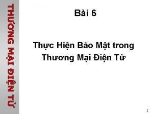 Bi 6 Thc Hin Bo Mt trong Thng