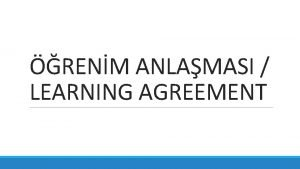 RENM ANLAMASI LEARNING AGREEMENT RENM ANLAMASILEARNING AGREEMENT NEDR