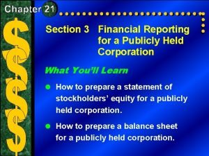 Section 3 Financial Reporting for a Publicly Held