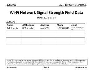 July 2016 doc IEEE 802 19 160107 r