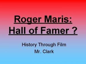 Roger Maris Hall of Famer History Through Film