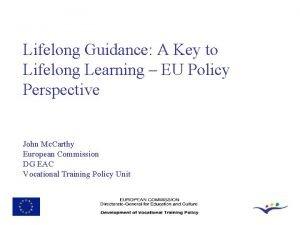 Lifelong Guidance A Key to Lifelong Learning EU
