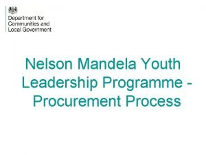 Nelson Mandela Youth Leadership Programme Procurement Process Procurement