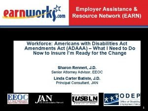 Workforce Americans with Disabilities Act Amendments Act ADAAA