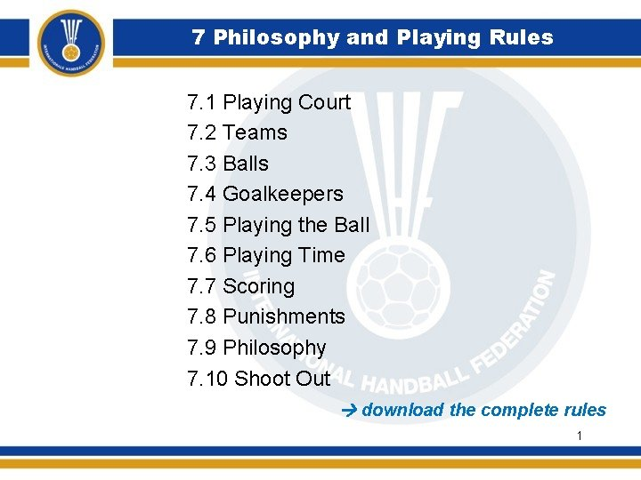 7 Philosophy and Playing Rules 7 1 Playing