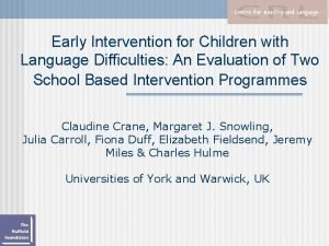 Early Intervention for Children with Language Difficulties An