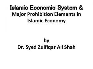 Islamic Economic System Major Prohibition Elements in Islamic