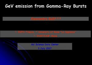 Ge V emission from GammaRay Bursts Alessandra Galli