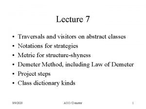 Lecture 7 Traversals and visitors on abstract classes