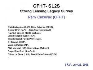 CFHT SL 2 S Strong Lensing Legacy Survey