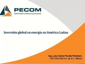 Inversin global en energa en Amrica Latina Ing